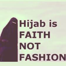 hijab is faith not fashion